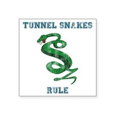 "Tunnel Snakes Rule! Square Sticker 3"" x 3"""