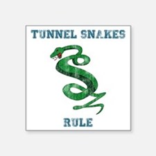 """Tunnel Snakes Rule! Square Sticker 3"""" x 3"""""""