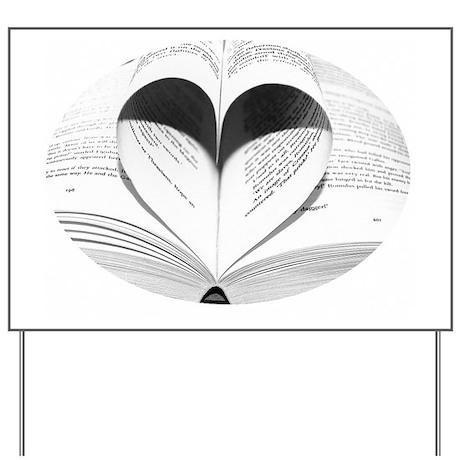 Cute Love of Books Yard Sign
