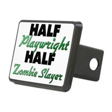 Half Playwright Half Zombie Slayer Hitch Cover