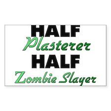 Half Plasterer Half Zombie Slayer Decal