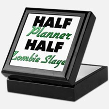 Half Planner Half Zombie Slayer Keepsake Box