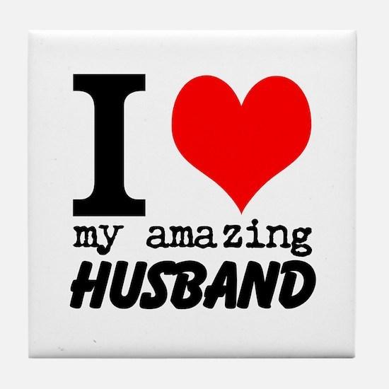 I heart my Amazing Husband Tile Coaster