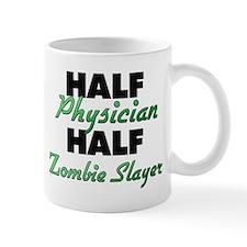 Half Physician Half Zombie Slayer Mugs