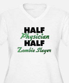 Half Physician Half Zombie Slayer Plus Size T-Shir