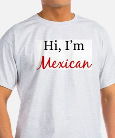 I am Mexican Ash Grey T-Shirt
