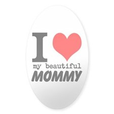 I Heart My Beautiful Mommy Decal
