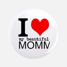 "I Heart My Beautiful Mommy 3.5"" Button (100 pack)"
