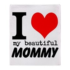 I Heart My Beautiful Mommy Throw Blanket