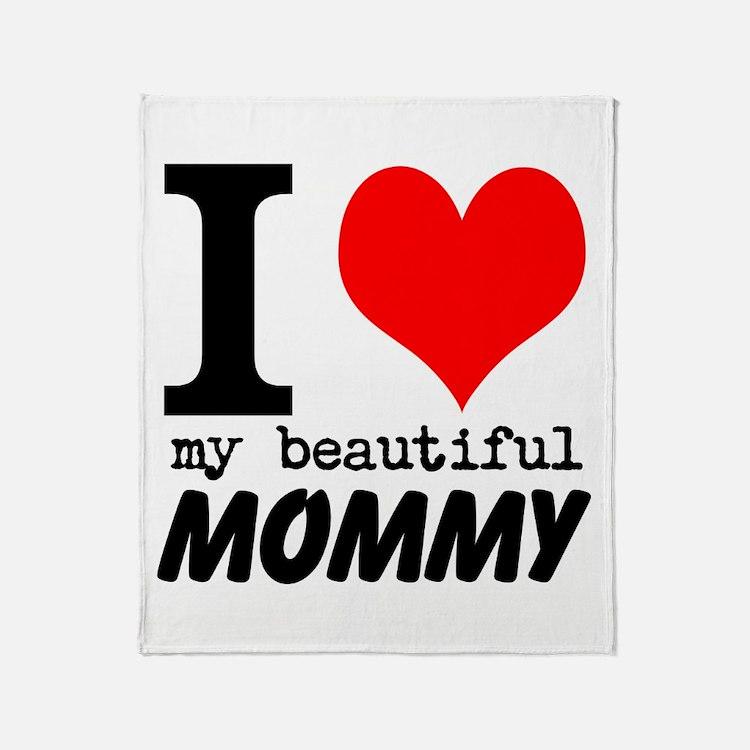 I Heart My Beautiful Mommy Throw Blanket