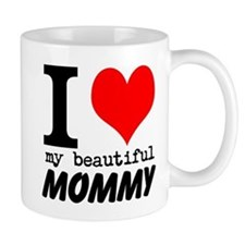 I Heart My Beautiful Mommy Mug