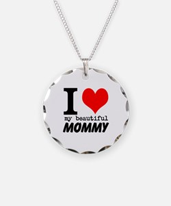 I Heart My Beautiful Mommy Necklace