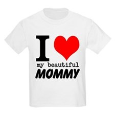 I Heart My Beautiful Mommy T-Shirt