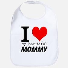 I Heart My Beautiful Mommy Bib