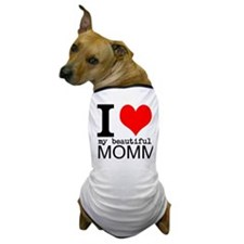 I Heart My Beautiful Mommy Dog T-Shirt