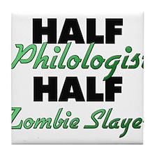 Half Philologist Half Zombie Slayer Tile Coaster