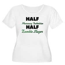 Half Pharmacy Technician Half Zombie Slayer Plus S