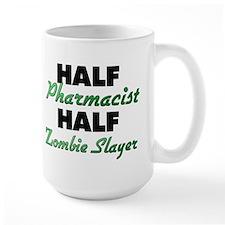 Half Pharmacist Half Zombie Slayer Mugs
