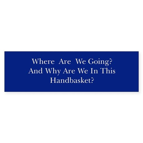 Hell In A Handbasket Sticker (Bumper)