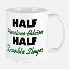 Half Pensions Adviser Half Zombie Slayer Mugs