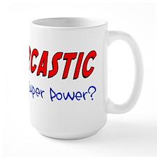 Sarcastic Super Power Mug