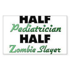 Half Pediatrician Half Zombie Slayer Decal