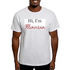 Hi, I am Illinoisan Ash Grey T-Shirt