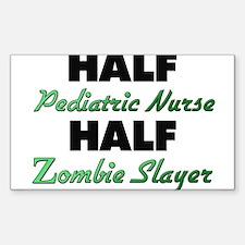 Half Pediatric Nurse Half Zombie Slayer Decal