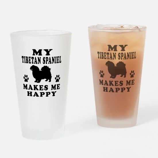 My Tibetan Spaniel makes me happy Drinking Glass