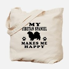 My Tibetan Spaniel makes me happy Tote Bag