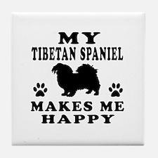 My Tibetan Spaniel makes me happy Tile Coaster