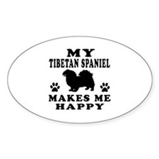 My Tibetan Spaniel makes me happy Decal