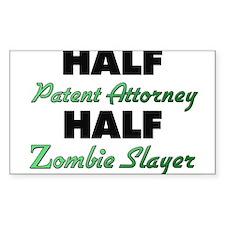Half Patent Attorney Half Zombie Slayer Decal