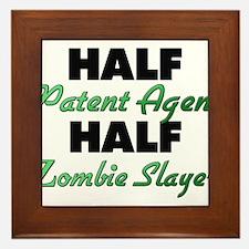 Half Patent Agent Half Zombie Slayer Framed Tile