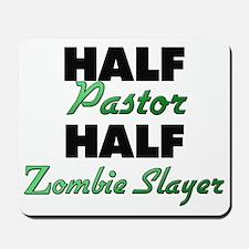 Half Pastor Half Zombie Slayer Mousepad
