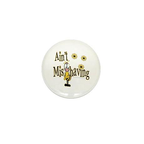 Ain't MisBehaving Mini Button (100 pack)