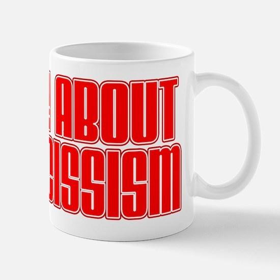 Ask Me Narcissism Mug