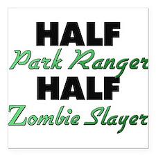 Half Park Ranger Half Zombie Slayer Square Car Mag