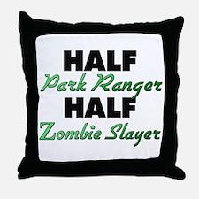 Half Park Ranger Half Zombie Slayer Throw Pillow