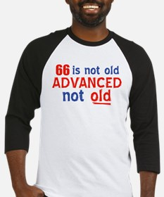 66 years is not old Baseball Jersey