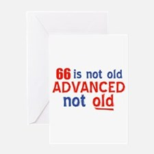 66 years is not old Greeting Card