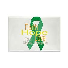 Faith,Hope,love For a Kidney Transplant Ribbon Mag