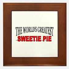 """The World's Greatest Sweetie Pie"" Framed Tile"