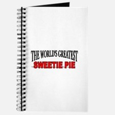 """The World's Greatest Sweetie Pie"" Journal"
