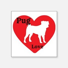 "Pug Love Square Sticker 3"" x 3"""