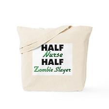Half Nurse Half Zombie Slayer Tote Bag