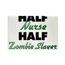 Half Nurse Half Zombie Slayer Magnets