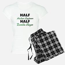 Half Nuclear Engineer Half Zombie Slayer Pajamas