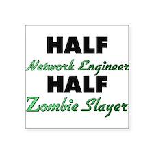 Half Network Engineer Half Zombie Slayer Sticker