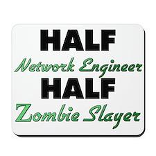 Half Network Engineer Half Zombie Slayer Mousepad
